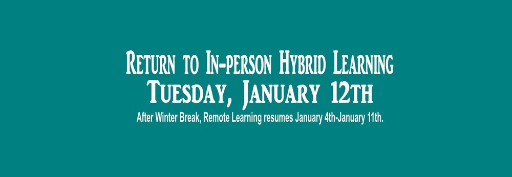 Return to In-person Hybrid Learning